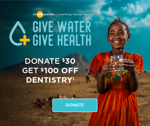 Donate $30, get $100 off dentistry. Donate now.